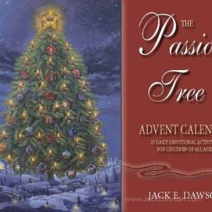 The Passion Tree Daily Advent Calendar by Jack E. Dawson