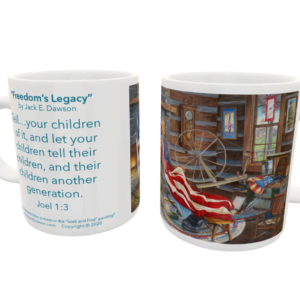 Freedom's Legacy by Jack E. Dawson - 102 - 11oz mug