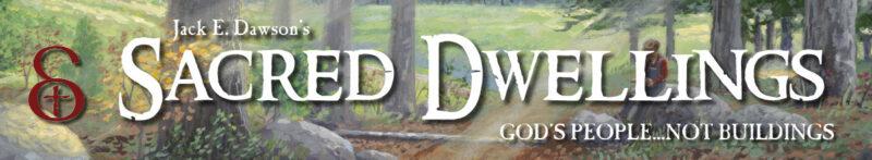 Sacred Dwellings Serie by Jack E. Dawson - Header